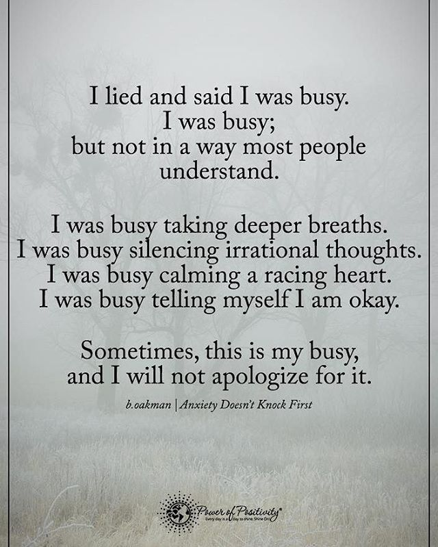 I lied and said I was busy. I was busy; but not in a way most people understand. I was busy taking deeper taking deeper breaths... #powerofpositivity