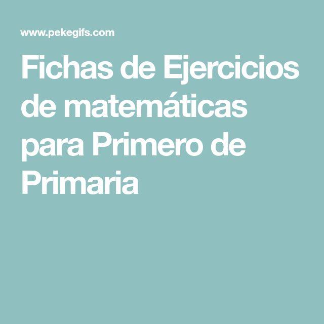 Fichas de Ejercicios de matemáticas para Primero de Primaria