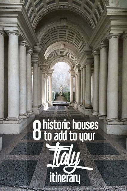 8 Historic Houses to Add to Your Italy Itinerary | CosmosMariners.com