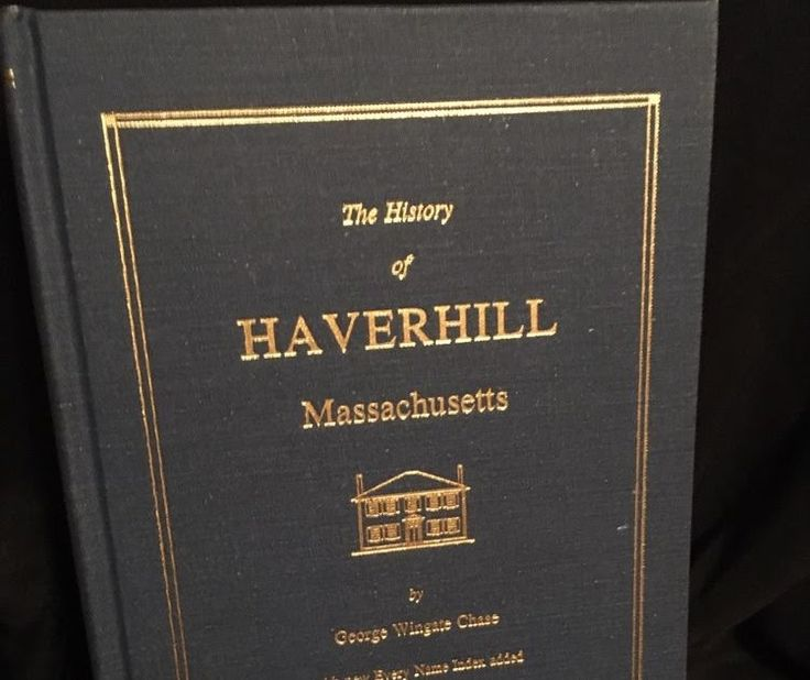 The History of Haverhill Massachusetts by G.W. Chase - Sept. 1997