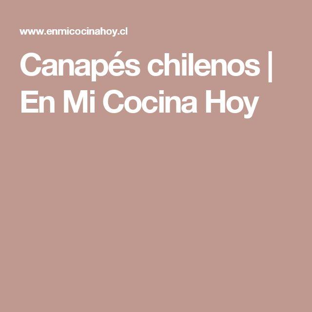 Canapés chilenos | En Mi Cocina Hoy