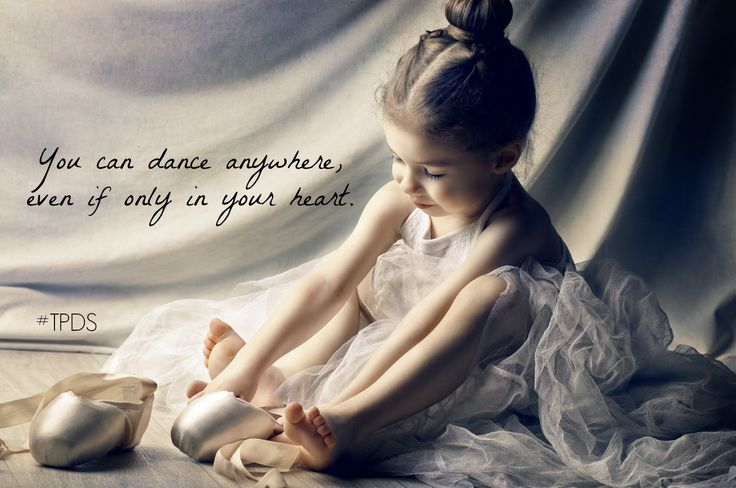 You can dance anywhere, even if only in your heart. #TPDS #Starcatchers #dance #dancelife