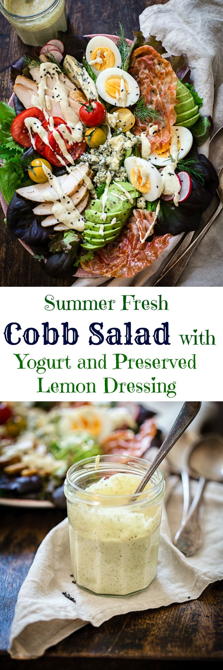 This Summer Fresh Cobb Salad with Yogurt and Preserved Lemon Dressing is a meal in itself, a delicious update on the popular classic!