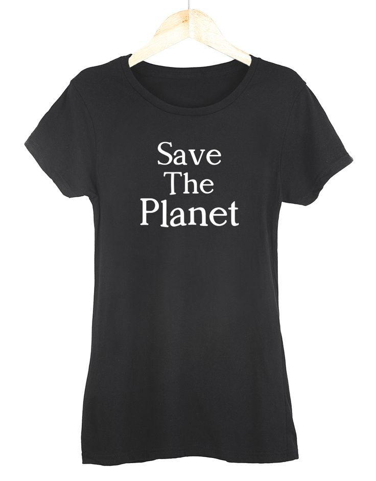 Save The Planet Womens T-Shirt – Get2Wear #planet #saveplanet #green #tshirt #get2wear #outfit