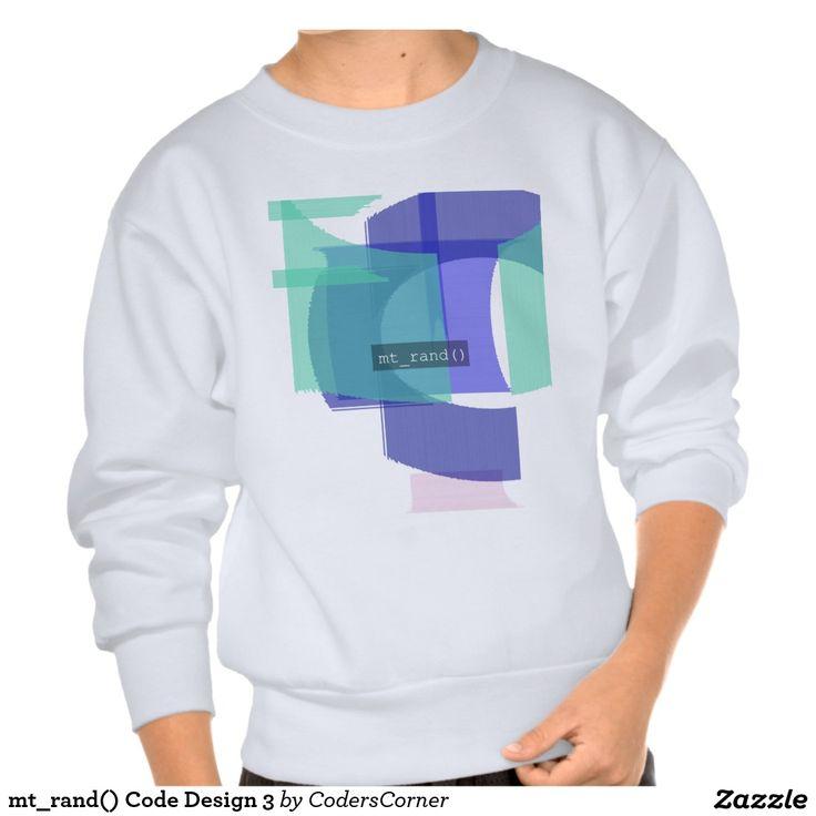 mt_rand() Code Design 3 Pullover Sweatshirts