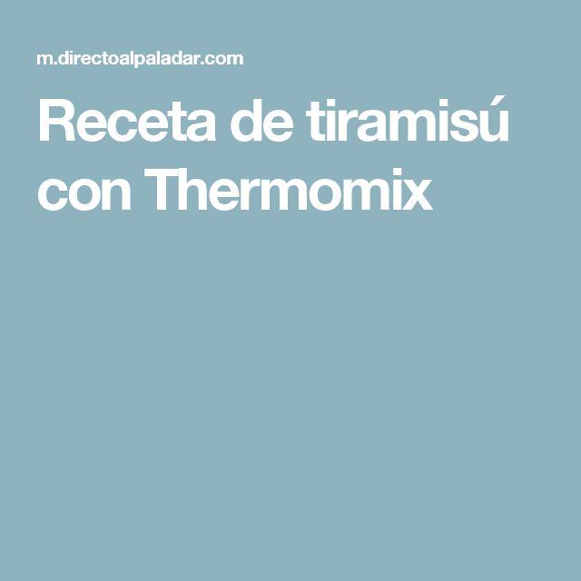 Receta de tiramisú con Thermomix