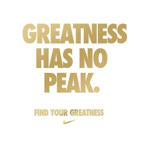 greatness has no peak...so how can you ever lose motivation?!