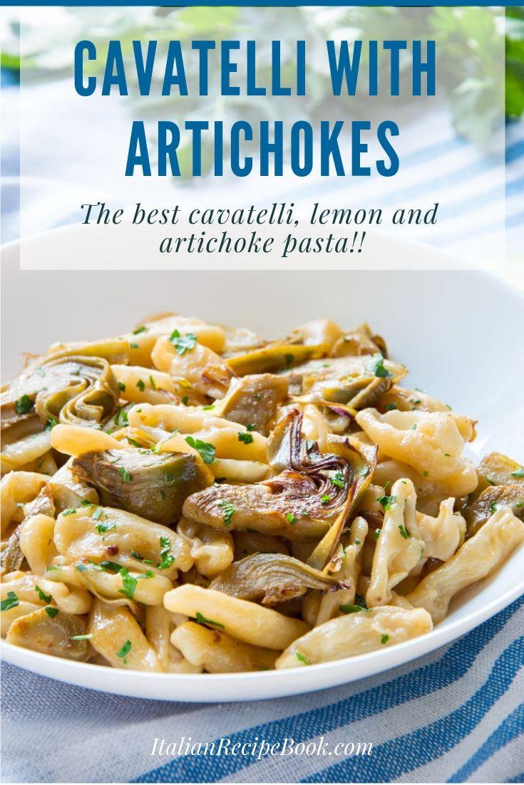 Cavatelli Pasta With Artichokes Recipe Artichoke Pasta Pasta