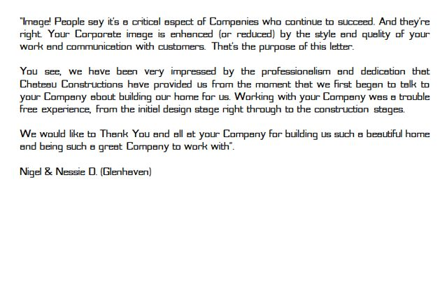 Residential architects of luxury homes, Chateau received this testimonial from a client for the completed Glemhaven Home