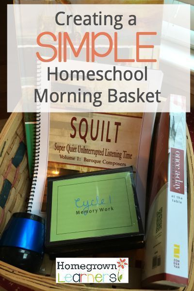 Starting the day with a SIMPLE homeschool morning basket full of goodies!