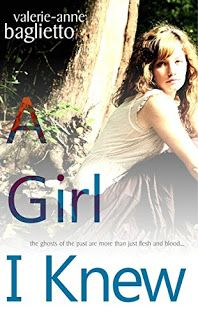 With Love for Books: A Girl I Knew by Valerie-Anne Baglietto - Book Rev...