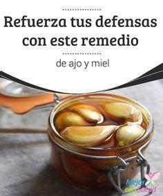Refuerza tus defensas con este remedio de ajo y miel  La medicina natural pone a nuestro alcance grandes remedios para dolencias comunes. Un ejemplo de ello es, por ejemplo, combinar ajo y miel.
