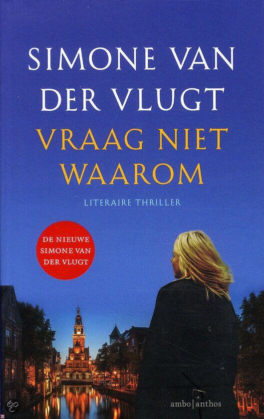 Simone van der Vlugt - Vraag Niet Waarom