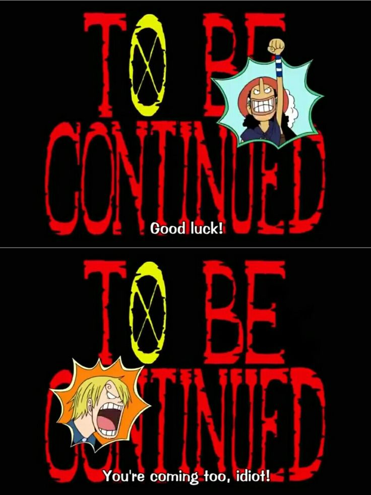 To Be Continued, text, quote, funny, comic, Usopp, Sanji, One Piece; Photo Collages