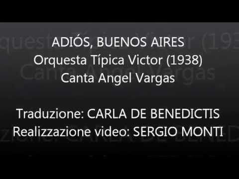 ADIÓS, BUENOS AIRES - Orquesta Típica Victor - Traduzione in italiano