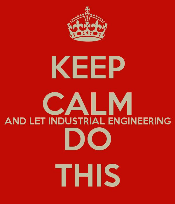 #keepcalm #industrialengineering