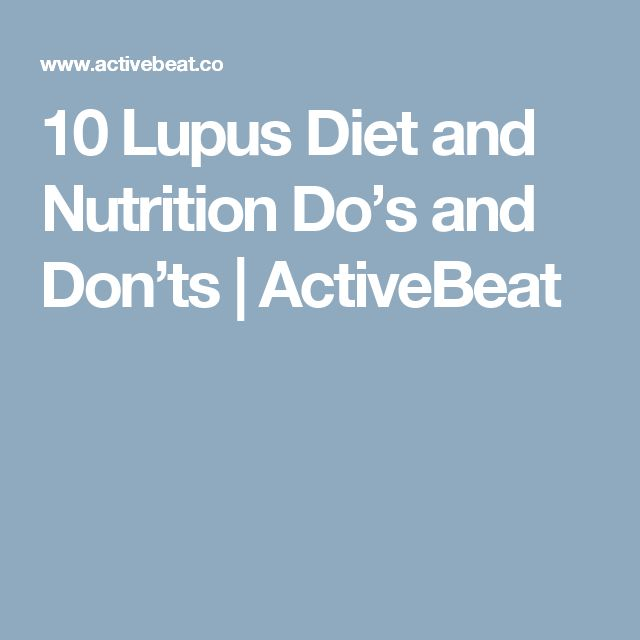 10 Lupus Diet and Nutrition Do's and Don'ts | ActiveBeat