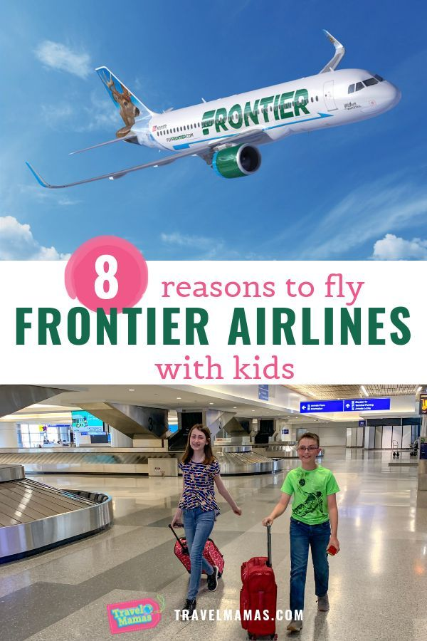 8 Reasons To Fly Frontier Airlines With Kids Family Travel