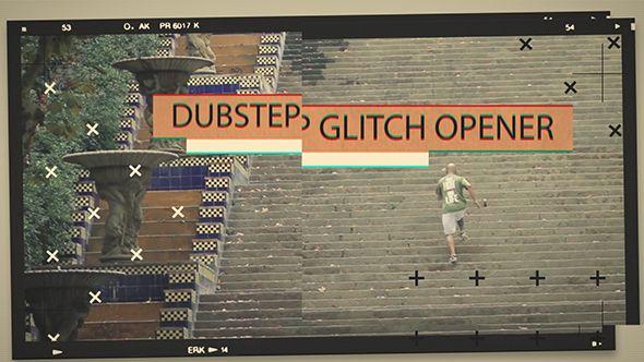 Dubstep Glitch Opener