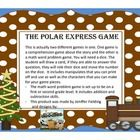 This listing is for two different Polar Express games. The first is a Polar Express Comprehension game. Thes second is for a math addition and subt...