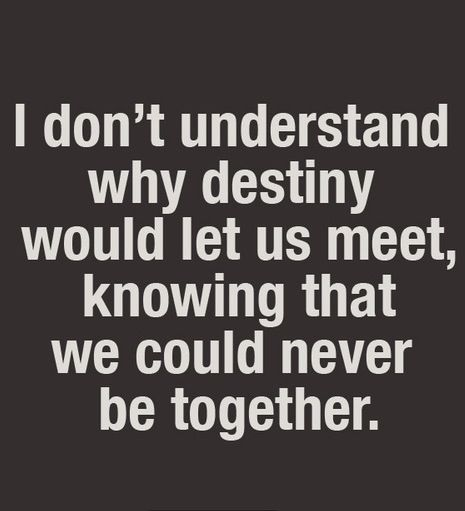 we love eachother but can t be together quotes | Love Quotes ...