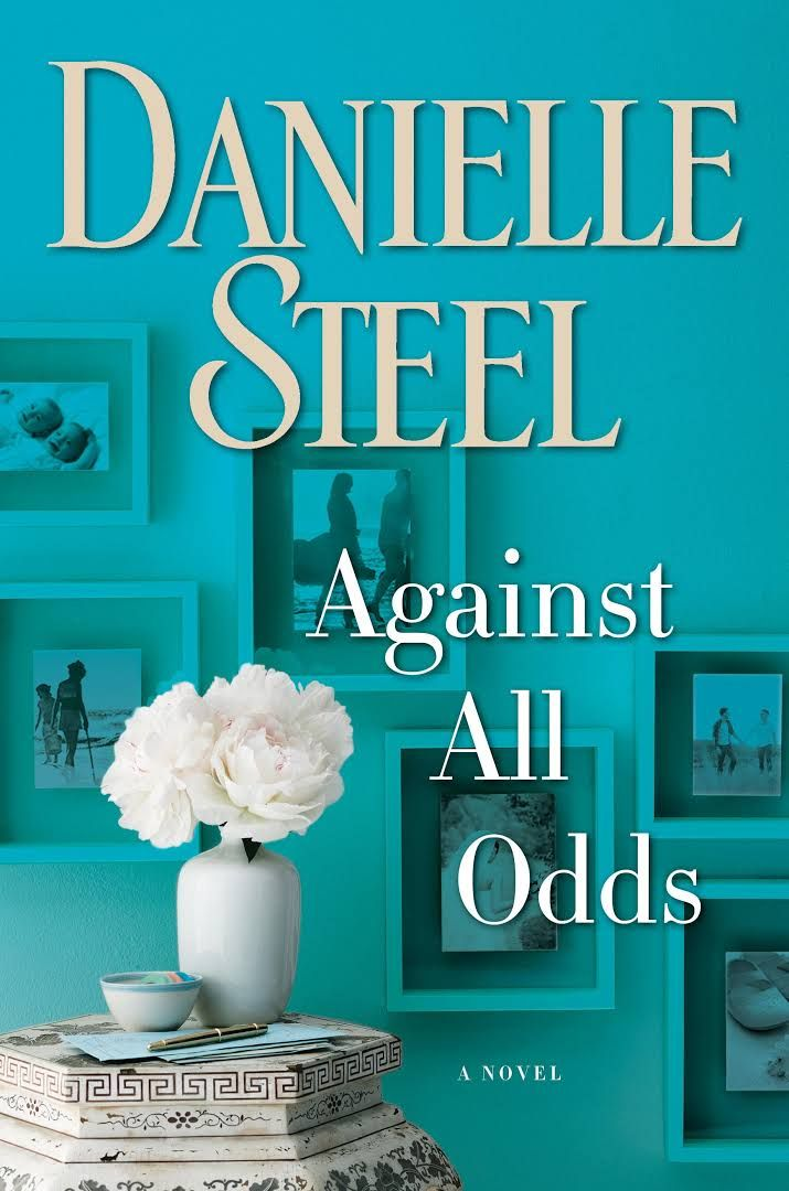 "Against All Odds, by Danielle Steel (2017). ""Kate—loving, supportive, and outspoken—can't keep her children from playing against the odds. Can the odds be beaten? Not often—as her children have to learn for themselves. For Kate, the hardest lesson will be that she can't protect the children she loves from the choices they make—but can only love them as they make them."" (Website)"