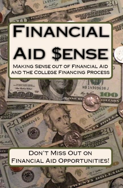 Financial Aid Sense: A Practical Guide  Making Sense out of Financial Aid and the College Financing Process! - #financialaid #book #collegeplanning: Aid Process, Aid Sense, College Financing, Student Aid, Aid Guide, Aid Scholarships, High School, Financial Aid, Better Student