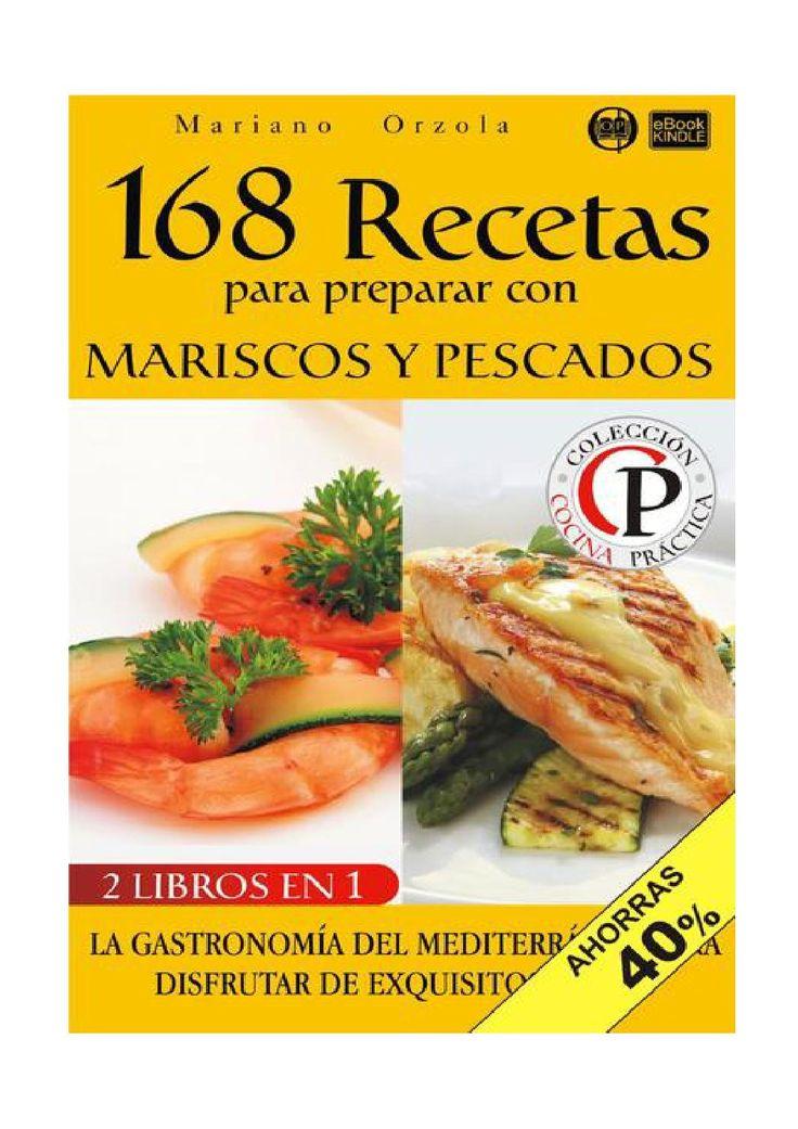 168 recetas para preparar con mariscos y pescados
