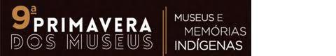 Agenda Cultural RJ: MAST participa da 9ª Primavera dos Museus!E o Muse...