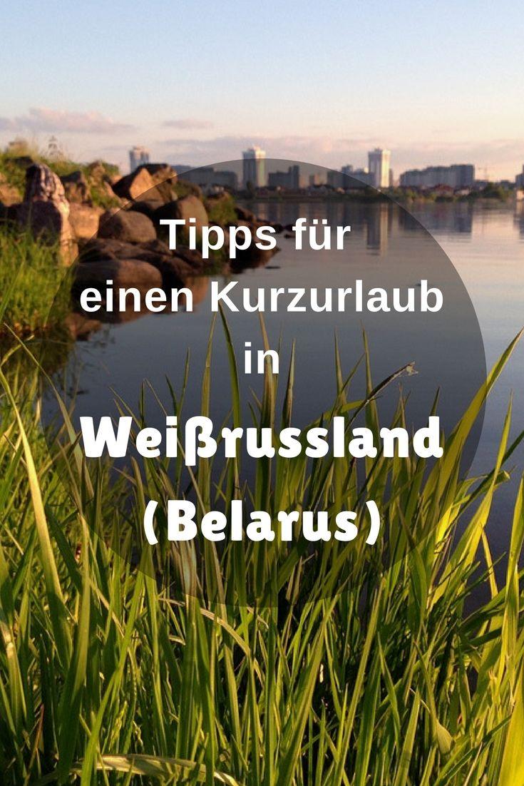 Belarus öffnet seine Tore – Warum Belarus sehenswert ist – Tipps und Sehenswürdigkeiten in Weißrussland und Minsk.
