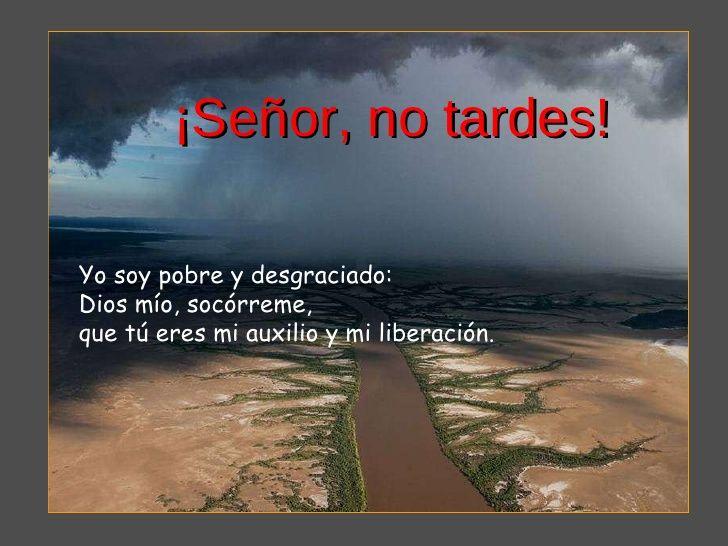 SALMOS: Salmo 70 (69): Dios mío, ven en mi auxilio