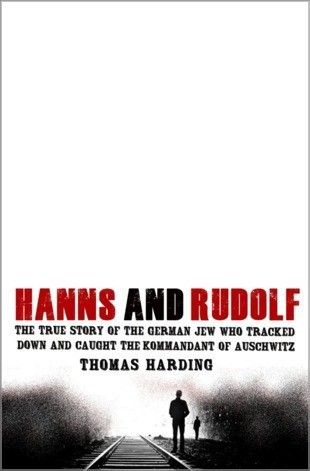 Hanns and Rudolf - In the aftermath of the Second World War, the first British War Crimes Investigation Team was assembled and appointed as one of its lead investigators Lieutenant Hanns Alexander, a German Jew serving in the British Army. Alexander's most elusive target was Rudolf Höss, the former Kommandant of Auschwitz. On the run across a Europe in ruins, Höss was the one man whose testimony might ensure justice at Nuremberg.