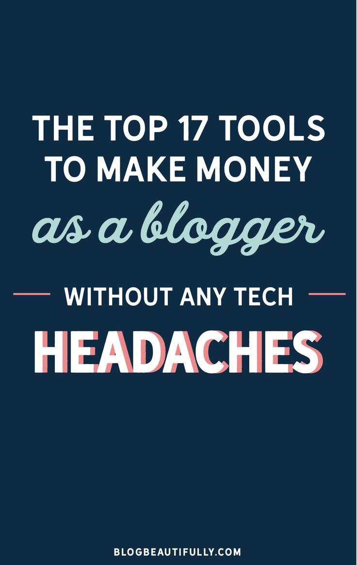 Struggling to make money as a blogger? Here are the 17 top tools for making money blogging (and over half of them are free!) via Blog Beautifully
