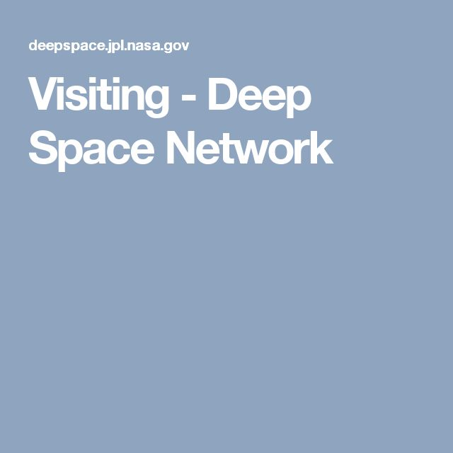 visiting deep space network
