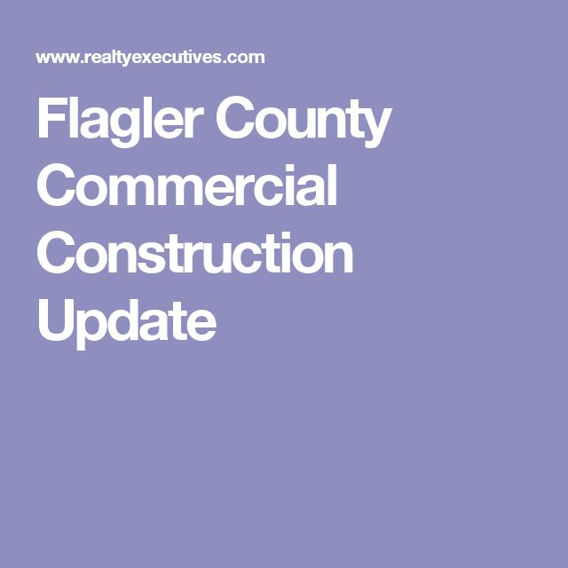 Flagler County Commercial Construction Update
