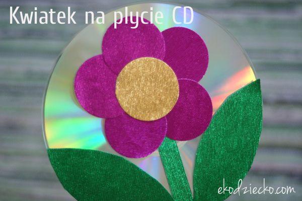 Kwiatek na płycie CD błyszczący upominek dla mamy lub babci. Recykling. DIY dla dzieci. Flower on CD glossy gift for mom or grandmother. Recycling. DIY for children.