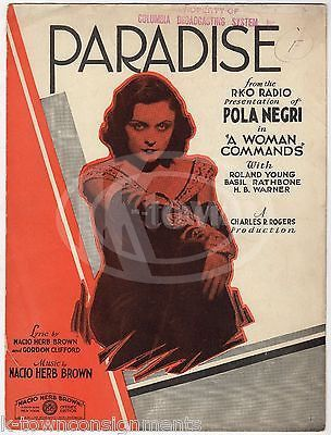 POLA NEGRI A WOMAN COMMANDS RKO MOVIE ANTIQUE PARADISE SONG GRAPHIC SHEET MUSIC