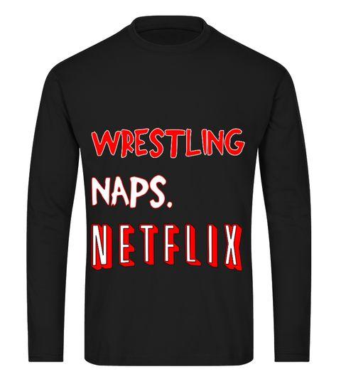 Tshirt  wrestling naps. netflix  fashion for men #tshirtforwomen #tshirtfashion #tshirtforwoment