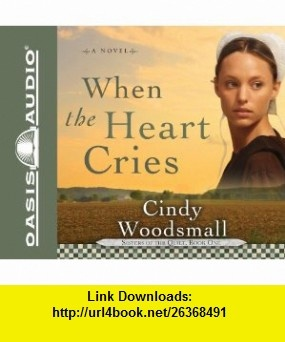 9 best library e book images on pinterest tutorials pdf and book when the heart cries sisters of the quilt 9781609811198 cindy woodsmall fandeluxe Image collections