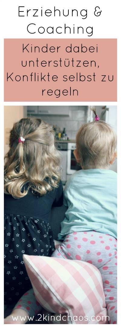 Erziehung & Coaching: Kinder sollen ihre Konflikte selber regeln?! Was aber, wenn sie es nicht können? So unterstütze ich mein Kind. - 2KindChaos Eltern Blogazin