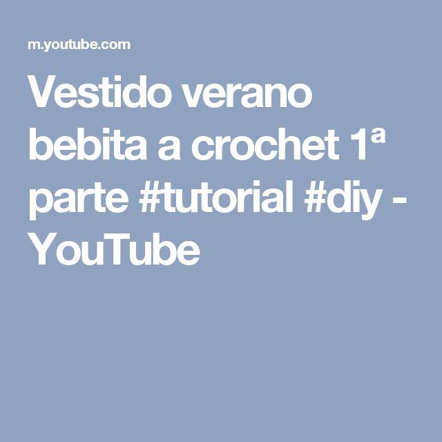 Vestido verano bebita a crochet 1ª parte #tutorial #diy - YouTube