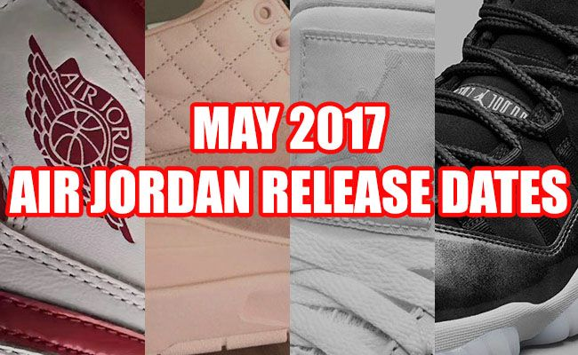 http://SneakersCartel.com May 2017 Air Jordan Release Dates #sneakers #shoes #kicks #jordan #lebron #nba #nike #adidas #reebok #airjordan #sneakerhead #fashion #sneakerscartel http://www.sneakerscartel.com/may-2017-air-jordan-release-dates/