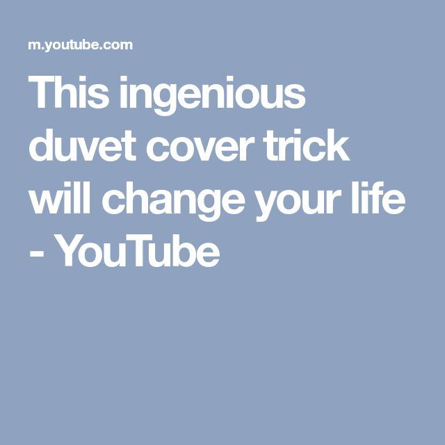 This ingenious duvet cover trick will change your life - YouTube