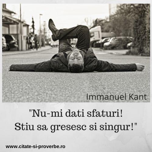 Sfaturile altora nu inseamna neaparat garantia reusitei #sfaturi #citate #kant