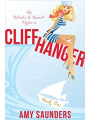 Cliffhanger by Amy Saunders  Book 1 in The Belinda & Bennett Mysteries series #mystery #romance #ebook • Making her grand re-entry into Portside, Rhode Island, Belinda Kittridge expected fun, sun, and sugar cookies. Instead, she gets one jilted lover braced for round two, an old rival on the hunt, and the murder of a former classmate and friend. Even worse, Belinda must return to the events surrounding a tragic sailing accident to set things right.