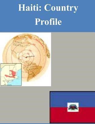 Haiti: Country Profile