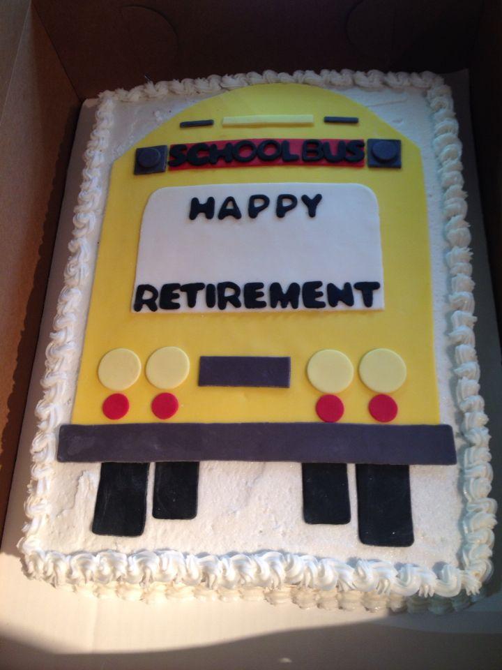 School Bus Driver Retirement Cake Sassy Muffins