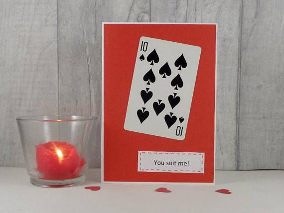 Fun Anniversary Card You Suit Me Ten Of Spades Love Card Fun Anniversary Cards Anniversary Cards Cards
