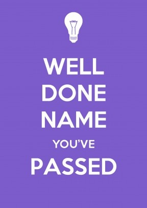 Well Done You've Passed | Exams Congratulations Card