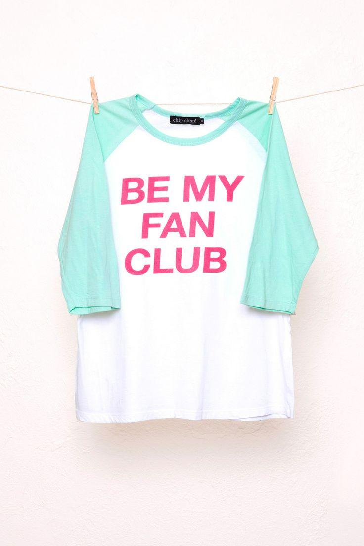 Chip Chop! - BE MY FAN CLUB Raglan, $79.00 (http://www.chipchop.com.au/be-my-fan-club-raglan/)